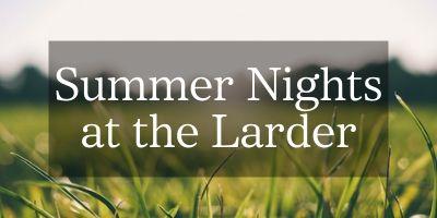 Summer Nights at Loch Leven's Larder